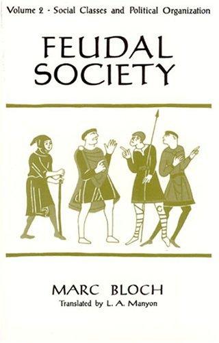Feudal Society, Volume 2 9780226059792