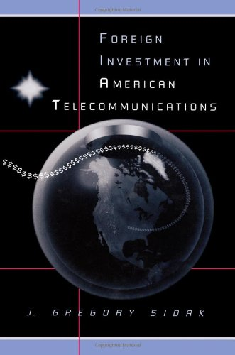 Foreign Investment in American Telecommunications