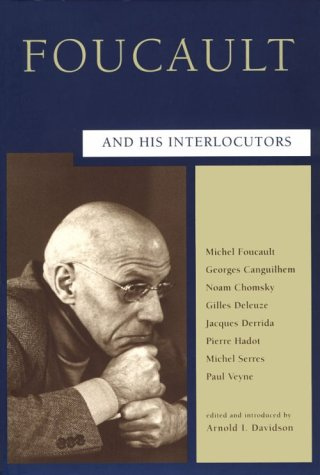 Foucault and His Interlocutors 9780226137148