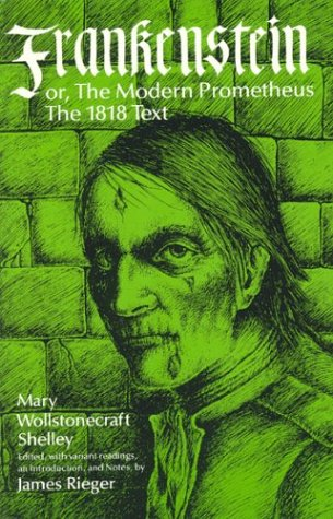 Frankenstein, or the Modern Prometheus: The 1818 Text 9780226752273