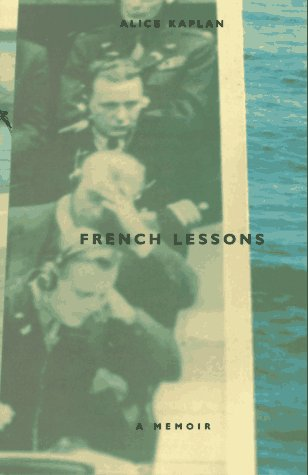 French Lessons: A Memoir 9780226424194