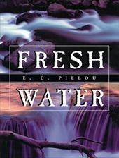 Fresh Water - Pielou, E. C.
