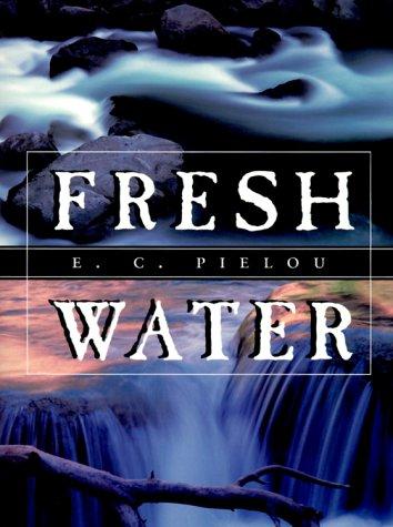 Fresh Water 9780226668161