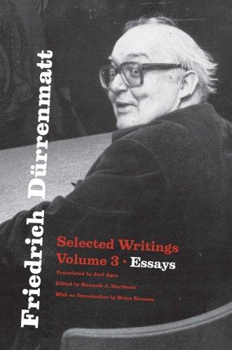Friedrich Durrenmatt: Selected Writings, Volume 3, Essays 9780226174327