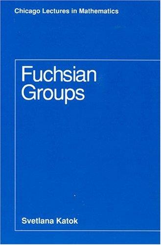 Fuchsian Groups Fuchsian Groups Fuchsian Groups 9780226425832