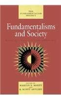 Fundamentalisms and Society: Reclaiming the Sciences, the Family, and Education 9780226508801