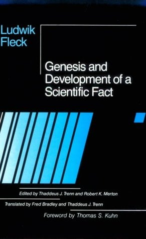Genesis and Development of a Scientific Fact 9780226253251
