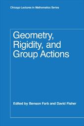 Geometry, Rigidity, and Group Actions
