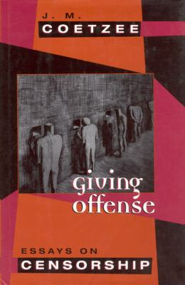 Giving Offense: Essays on Censorship 9780226111742