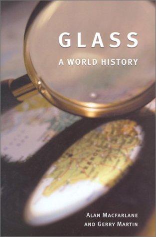 Glass: A World History 9780226500287