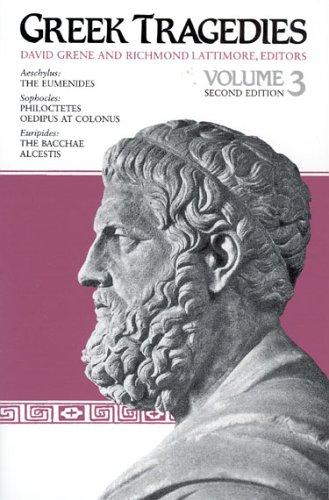 Greek Tragedies, Volume 3 9780226307916