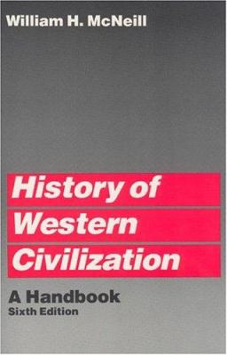 History of Western Civilization: A Handbook 9780226561592