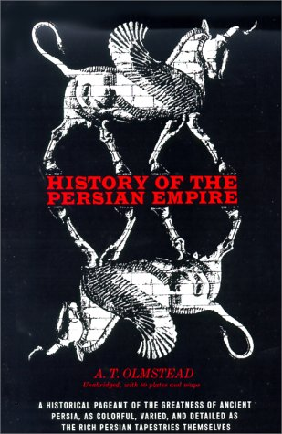 History of the Persian Empire 9780226627779