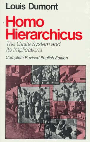Homo Hierarchicus: The Caste System and Its Implications 9780226169637