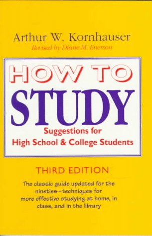 How to Study: Suggestions for High-School and College Students 9780226451176