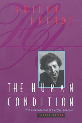 The Human Condition: Second Edition 9780226025988