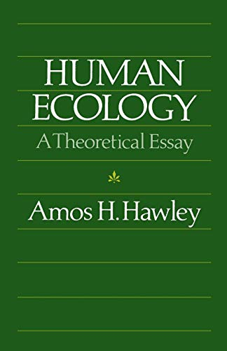 Human Ecology: A Theoretical Essay 9780226319841