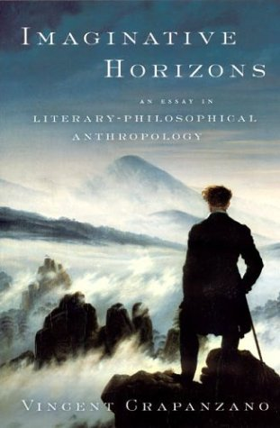 Imaginative Horizons: An Essay in Literary-Philosophical Anthropology 9780226118741