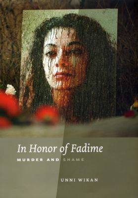 In Honor of Fadime: Murder and Shame 9780226896861