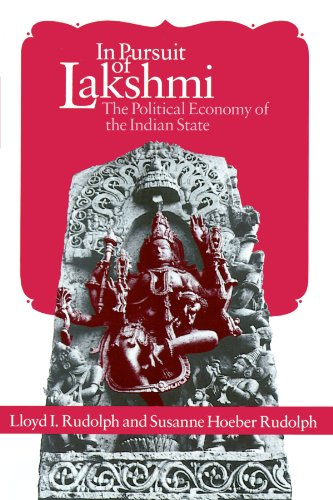 In Pursuit of Lakshmi : The Political Economy of the Indian State