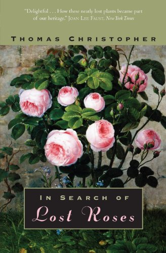 In Search of Lost Roses 9780226105963