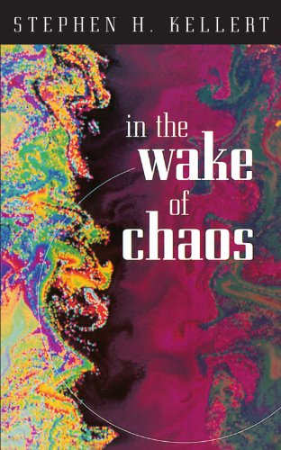 In the Wake of Chaos: Unpredictable Order in Dynamical Systems 9780226429762