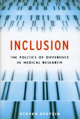 Inclusion: The Politics of Difference in Medical Research 9780226213095