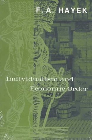 Individualism and Economic Order 9780226320939
