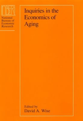 Inquiries in the Economics of Aging 9780226903033