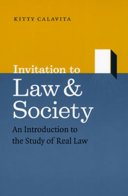 Invitation to Law & Society: An Introduction to the Study of Real Law 9780226089973