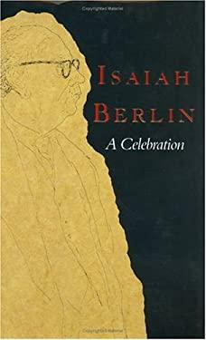 Isaiah Berlin: A Celebration 9780226840963