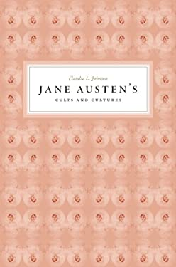 Jane Austen's Cults and Cultures 9780226402031