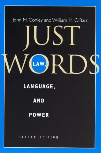 Just Words: Law, Language, and Power 9780226114880