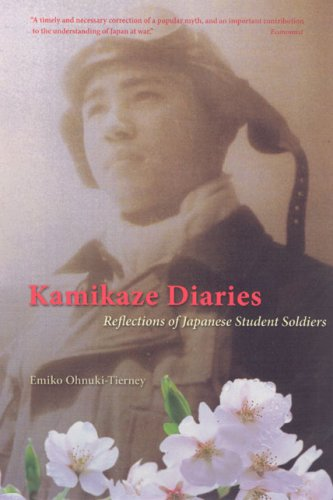 Kamikaze Diaries: Reflections of Japanese Student Soldiers 9780226619514