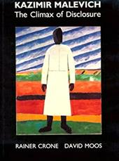 Kazimir Malevich: The Climax of Disclosure 748095