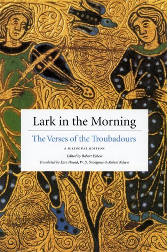 Lark in the Morning : The Verses of the Troubadours