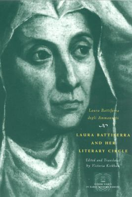 Laura Battiferra and Her Literary Circle: An Anthology 9780226039220
