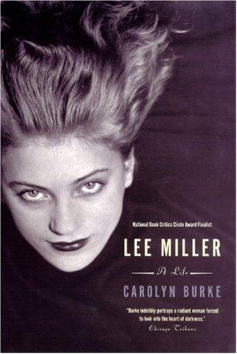 Lee Miller: A Life 9780226080673
