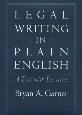 Legal Writing in Plain English: A Text with Exercises 9780226284170