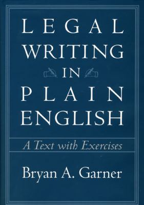 Legal Writing in Plain English: A Text with Exercises 9780226284187