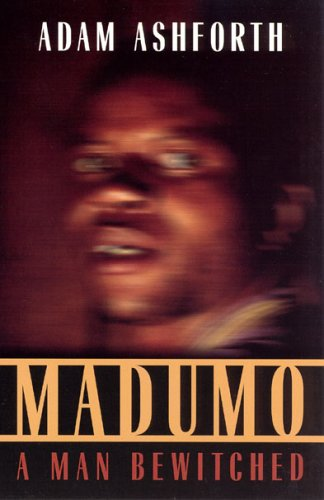 Madumo: A Man Bewitched 9780226029726