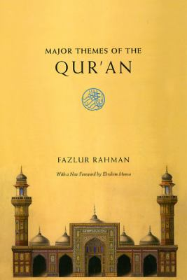 Major Themes of the Qur'an - 2nd Edition