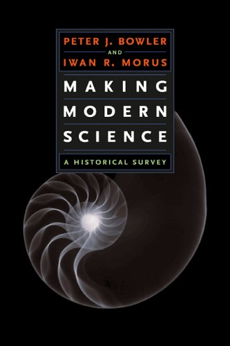 Making Modern Science: A Historical Survey 9780226068619