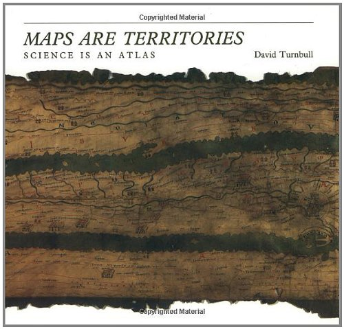 Maps Are Territories: Science Is an Atlas 9780226817057