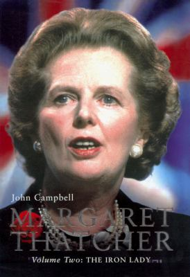 Margaret Thatcher, Volume Two: The Iron Lady
