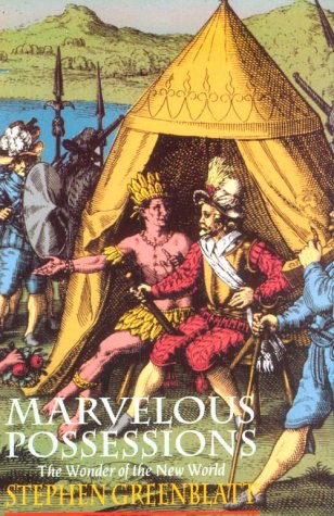Marvelous Possessions: The Wonder of the New World 9780226306520