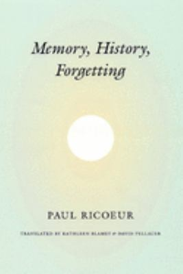 Memory, History, Forgetting 9780226713410