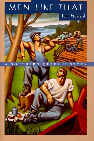 Men Like That: A Southern Queer History 9780226354712