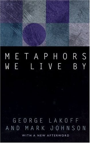 Metaphors We Live by 9780226468013