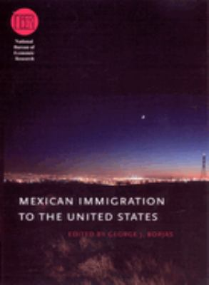Mexican Immigration to the United States George J. Borjas